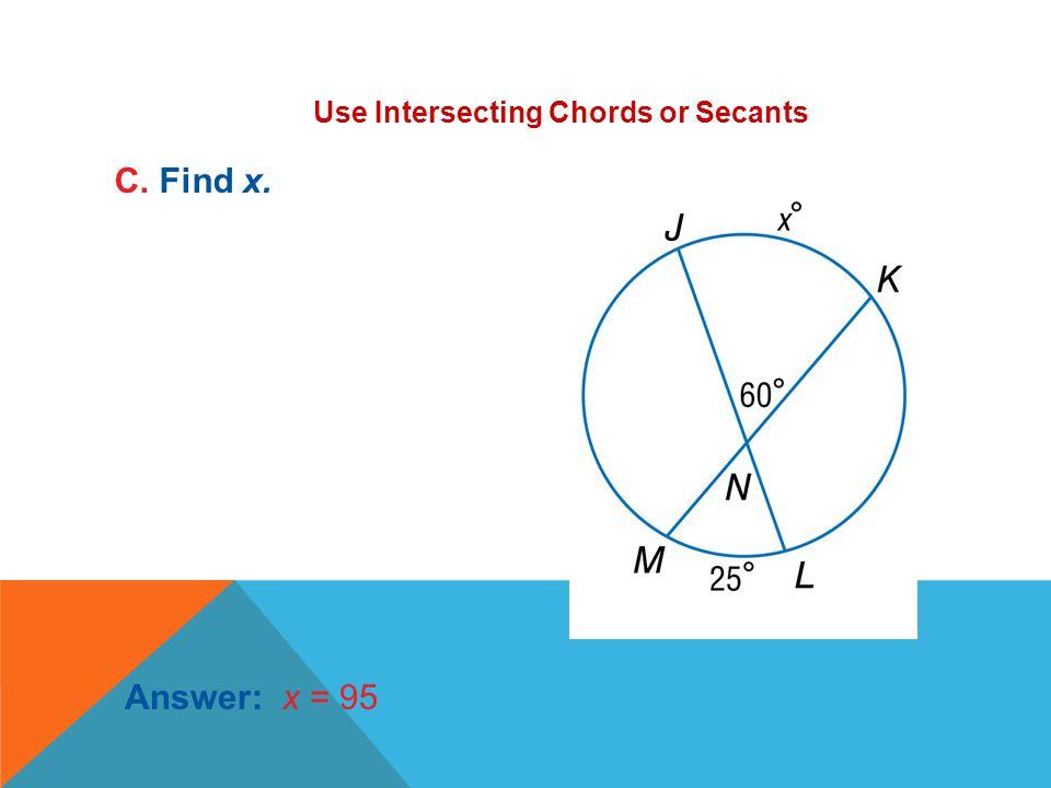 A.92 B.95 C.97 D.102 B. Find x.
