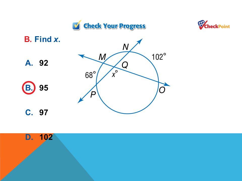 A.96 B.99 C.101 D.104 C. Find x.