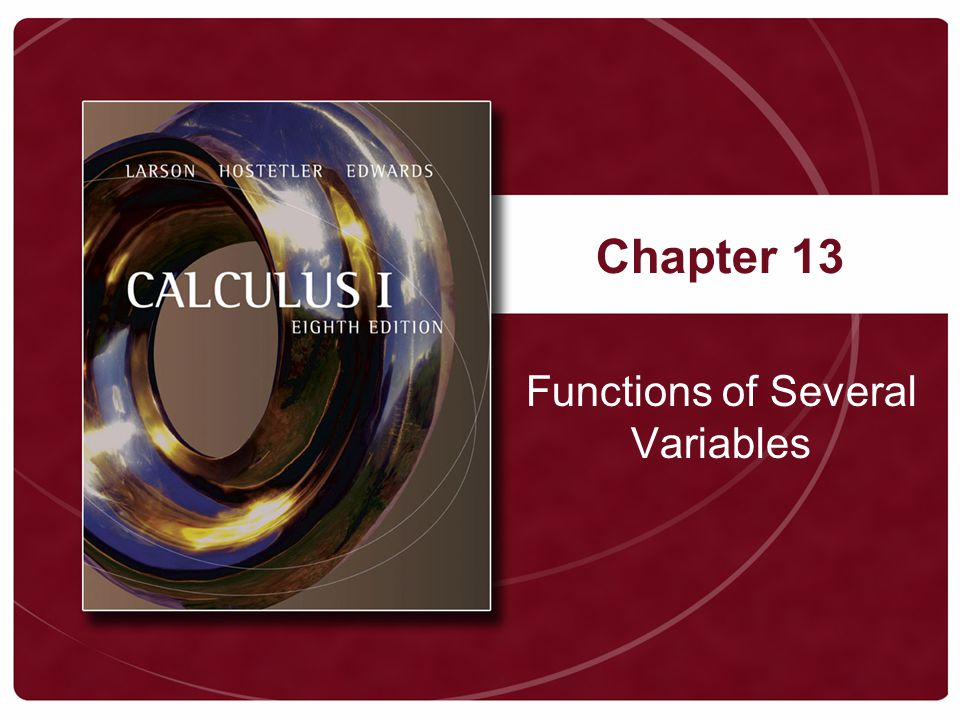 Chapter 13 Functions of Several Variables