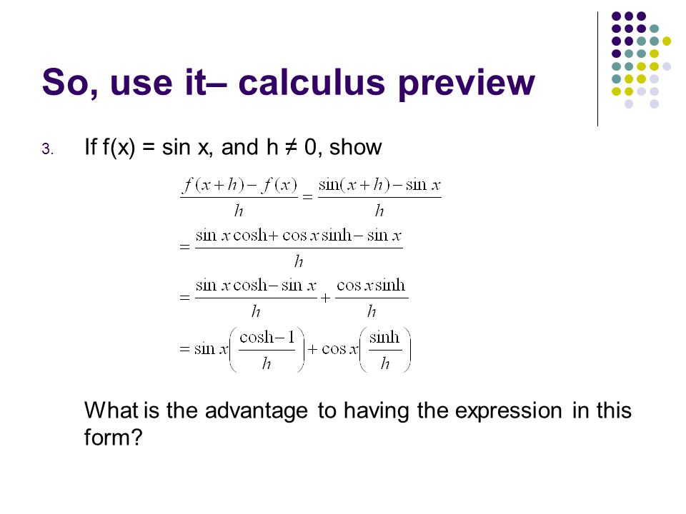 So, use it– calculus preview 3.