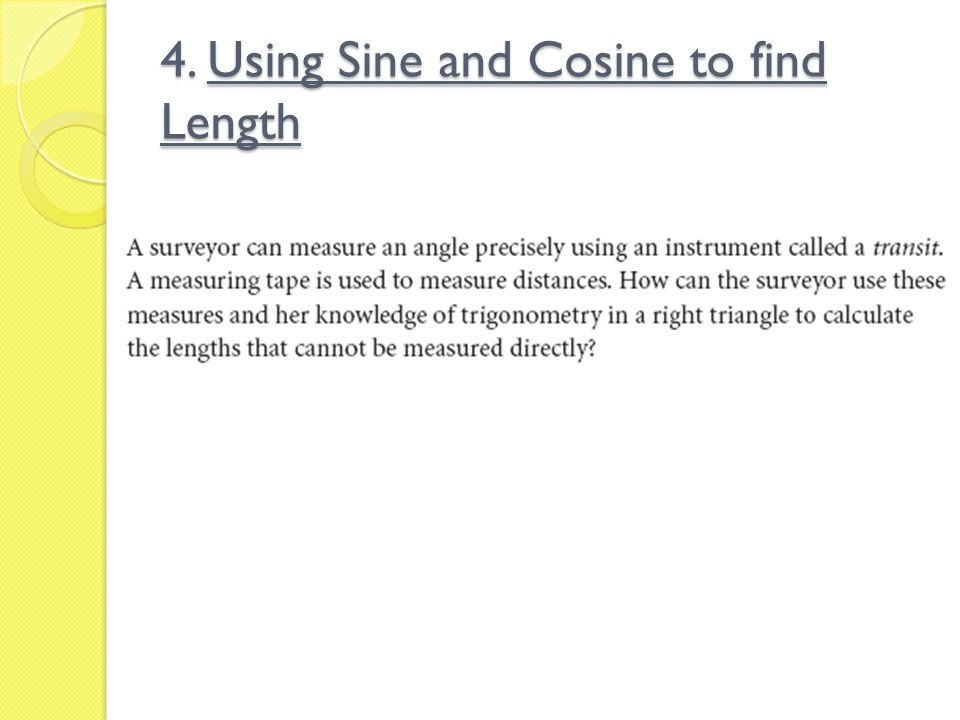 4. Using Sine and Cosine to find Length