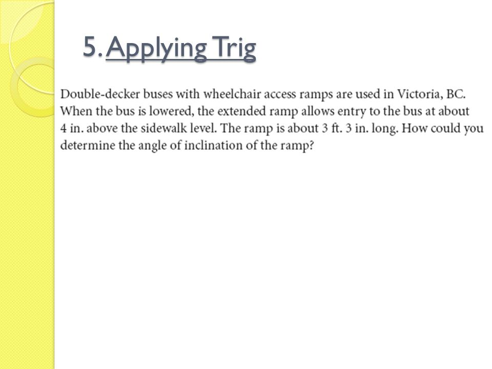 5. Applying Trig