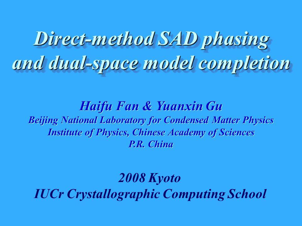 Haifu Fan & Yuanxin Gu Beijing National Laboratory for Condensed Matter Physics Institute of Physics, Chinese Academy of Sciences P.R. China Haifu Fan