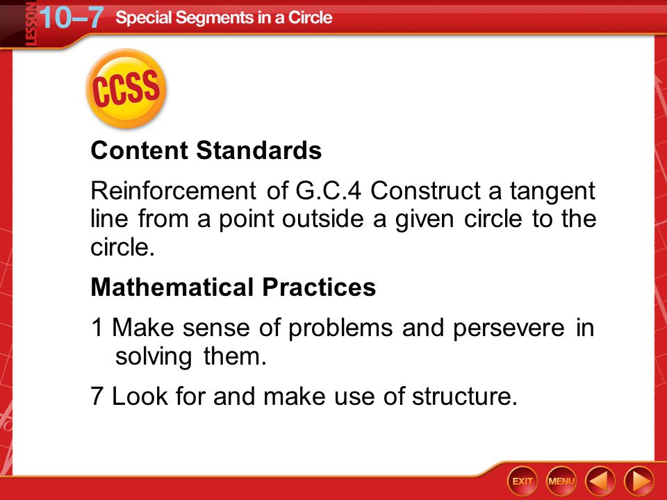 CCSS Content Standards Reinforcement of G.C.4 Construct a tangent line from a point outside a given circle to the circle.