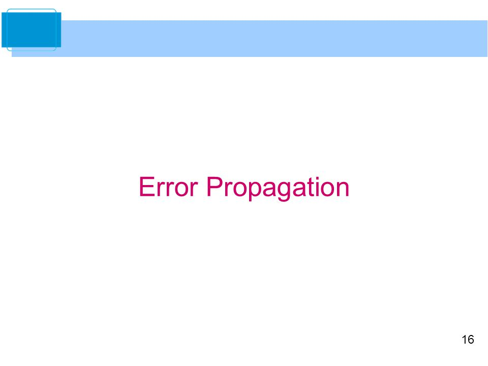 16 Error Propagation