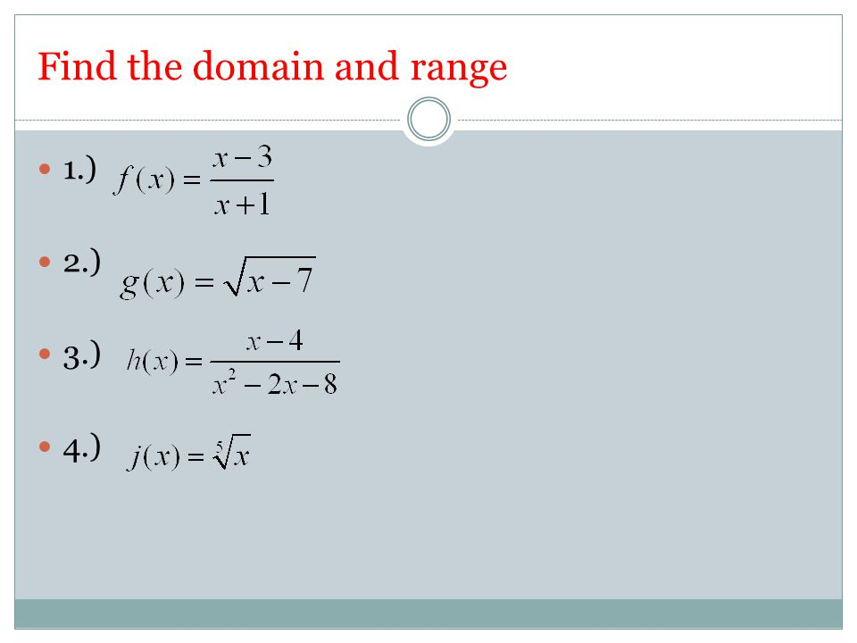 Find the domain and range 1.) 2.) 3.) 4.)