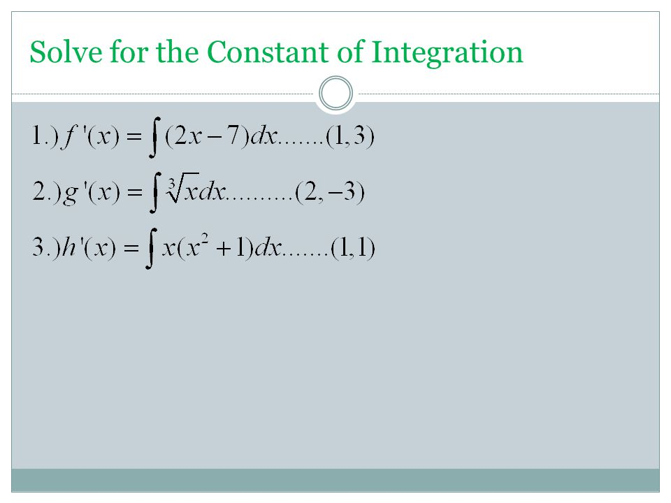 Solve for the Constant of Integration