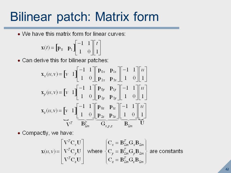 42 Bilinear patch: Matrix form