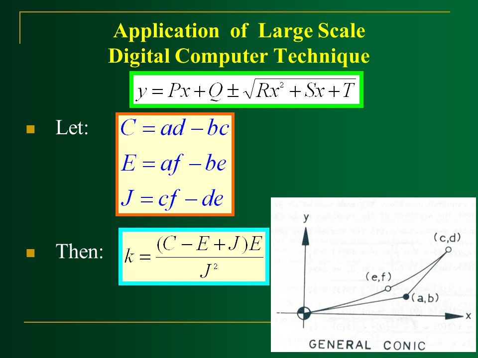 Application of Large Scale Digital Computer Technique Let: Then: