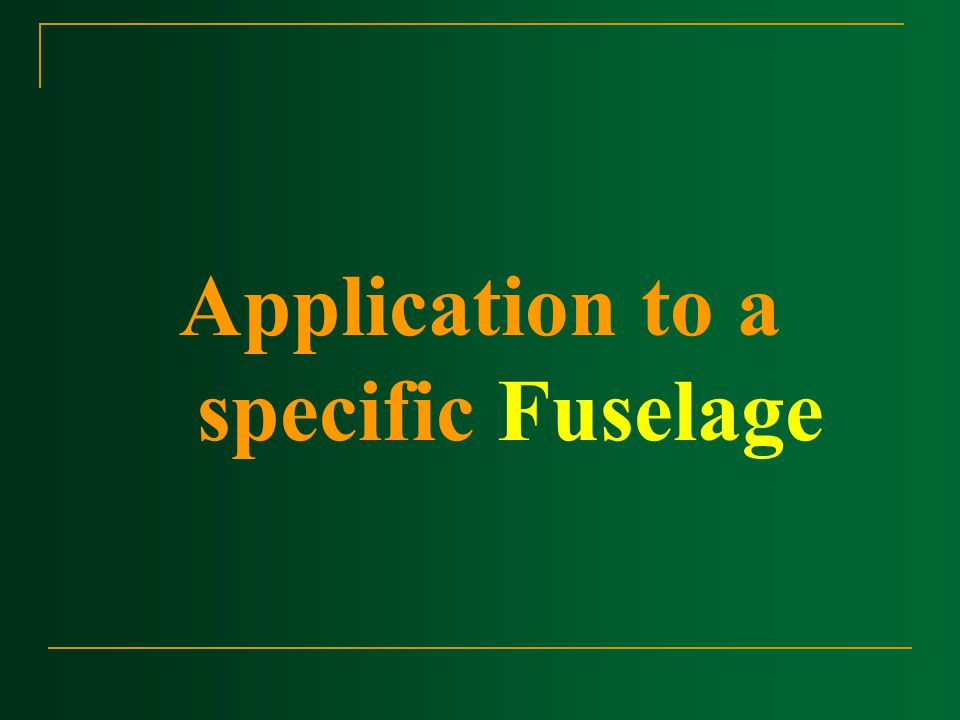 Application to a specific Fuselage
