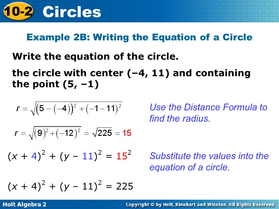 Holt Algebra 2 10-2 Circles The location of points in relation to a circle can be described by inequalities.