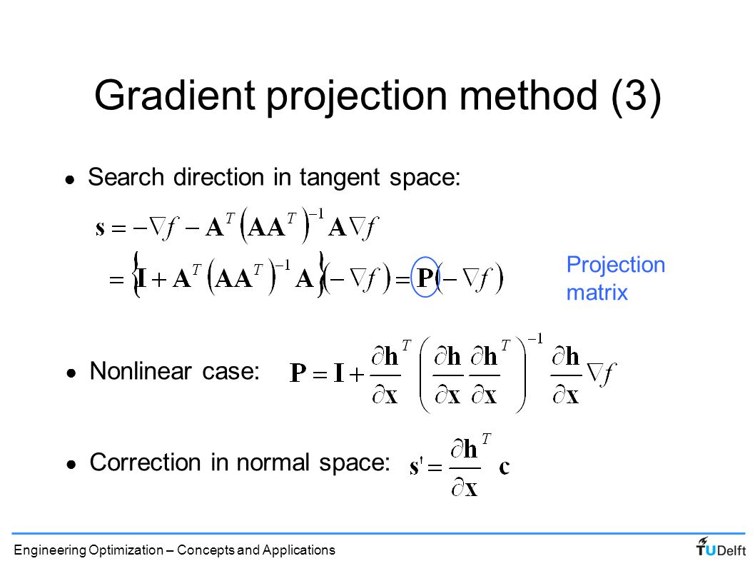Engineering Optimization – Concepts and Applications Correction to constraint boundary ● Correction in normal subspace, e.g.