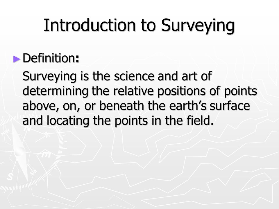 The work of the surveyor consists of 5 phases: 1.