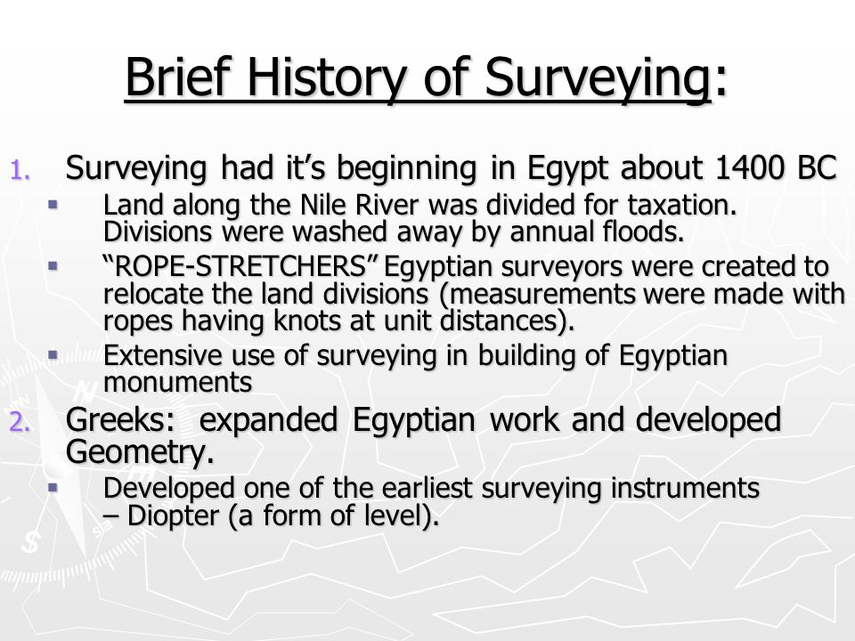 Brief History of Surveying: 3.