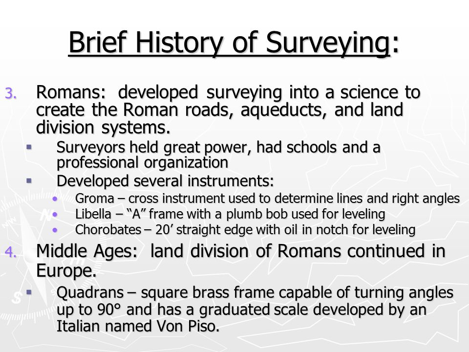 Brief History of Surveying: 5.