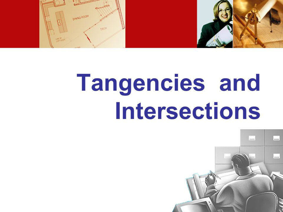 Tangencies and Intersections