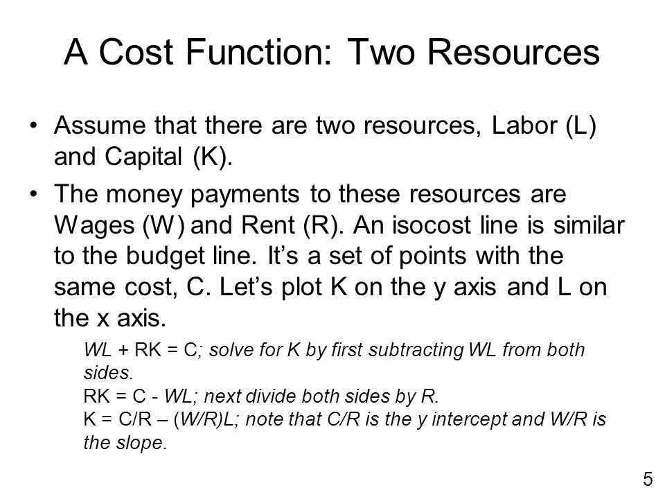 16 Learning Objectives Calculate and graph a firm's isocost line Work out how the isocost line changes when resource prices or total cost change Make a map of production recipes (technology) using isoquants Explain the choices that firms make Prove three theorems relating to the HO model