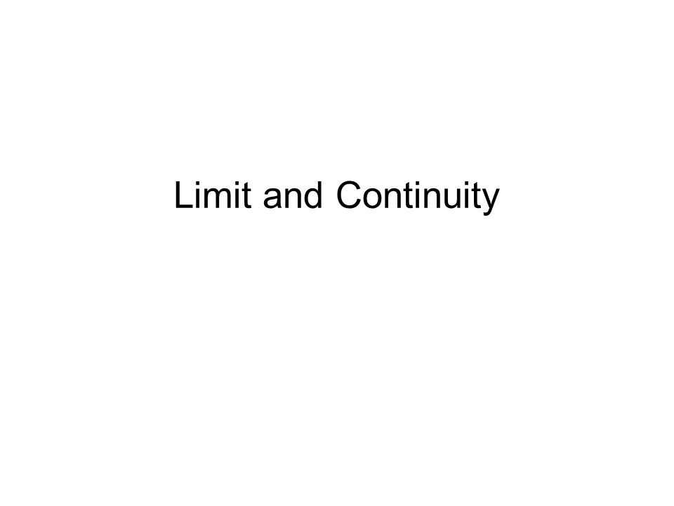 Limit and Continuity