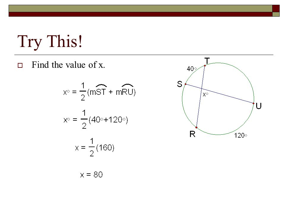 Try This!  Find the value of x.