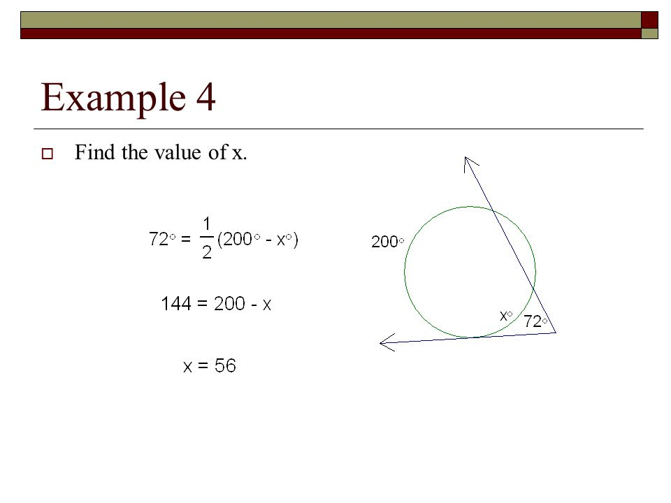 Example 4  Find the value of x.