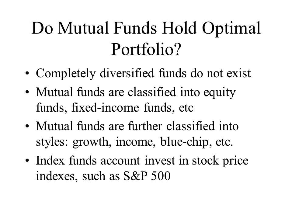 Do Mutual Funds Hold Optimal Portfolio.