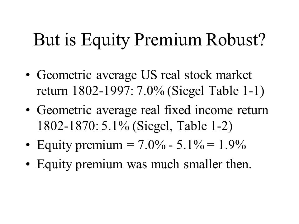 But is Equity Premium Robust.