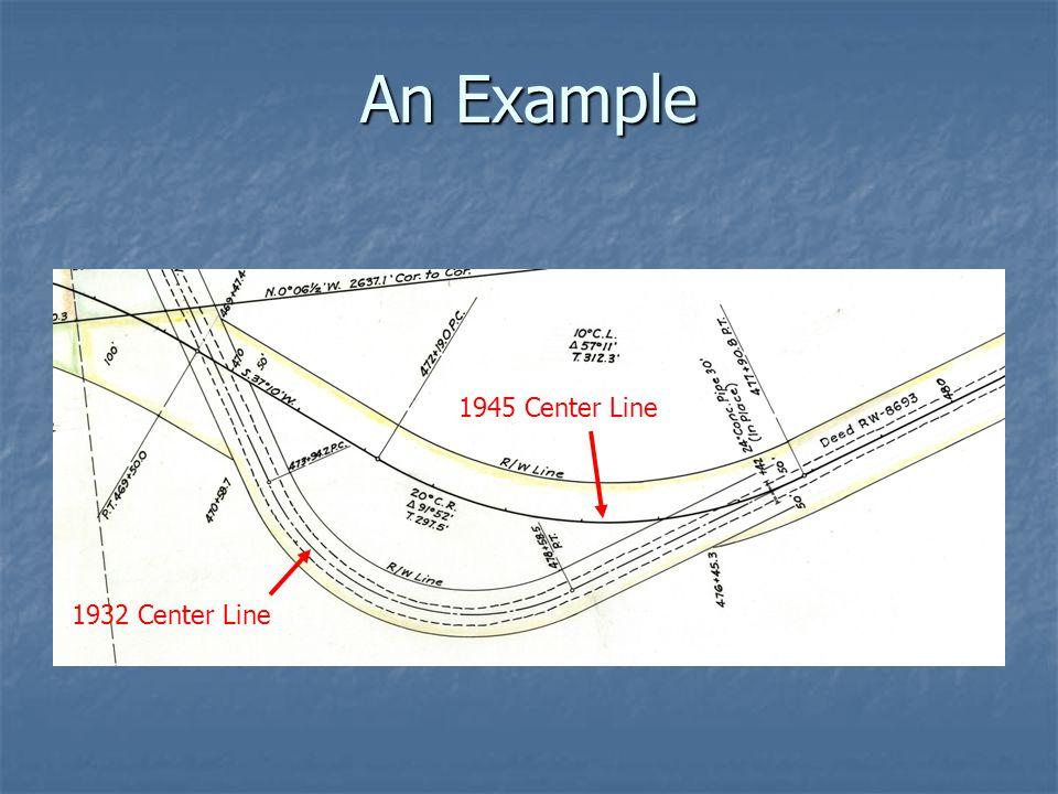An Example 1945 Center Line 1932 Center Line