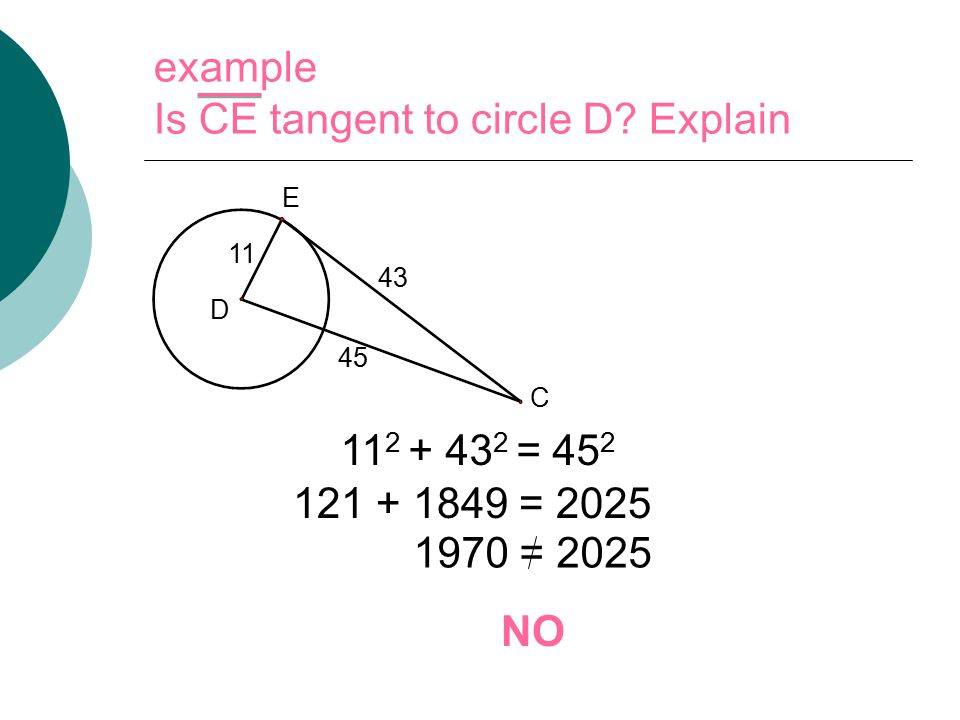 example Is CE tangent to circle D.