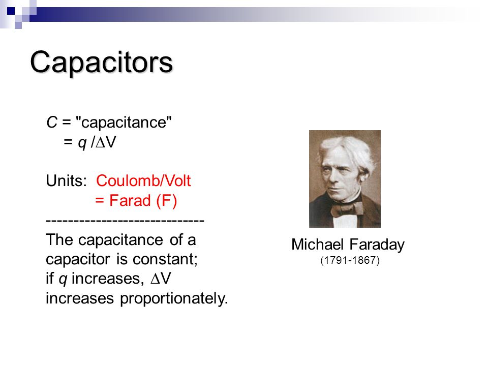 Capacitors C =