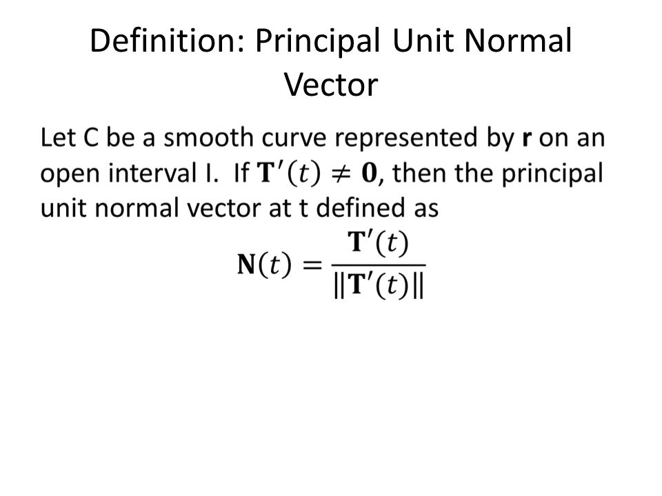 Definition: Principal Unit Normal Vector