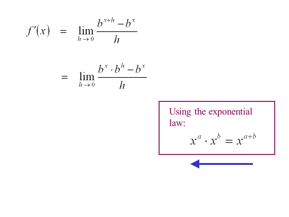 Using the exponential law: