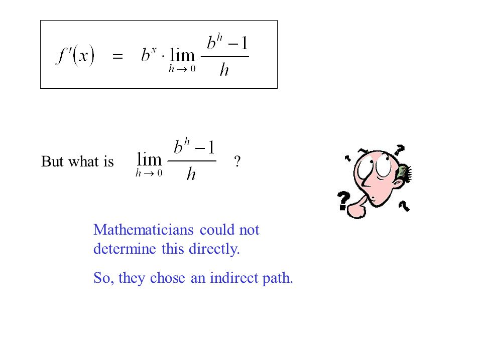 Mathematicians could not determine this directly. So, they chose an indirect path. But what is?