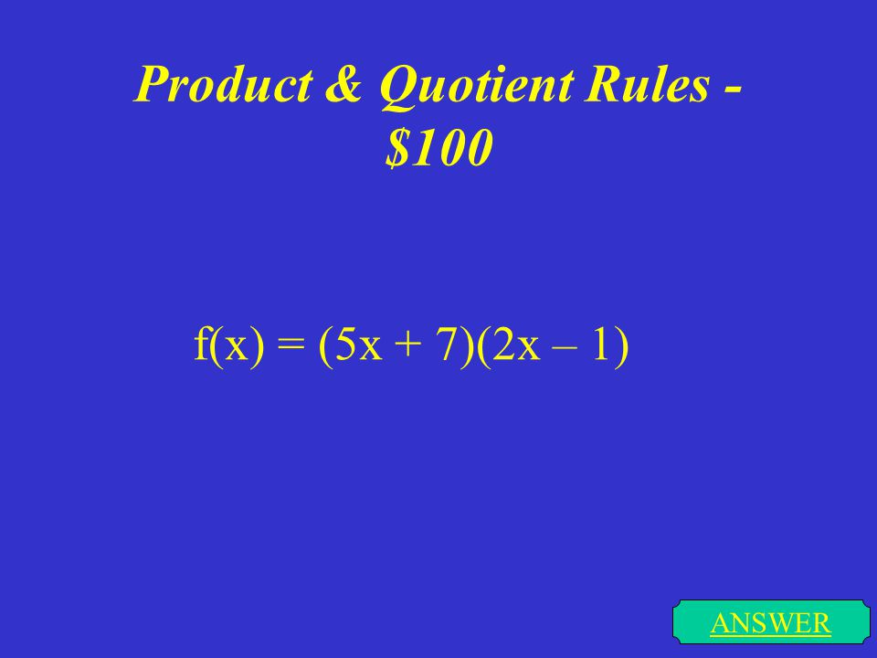 Easy Derivative Rules - $500 ANSWER