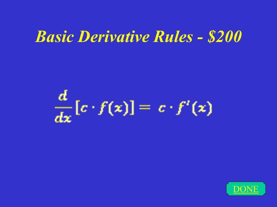 Basic Derivative Rules - $100 DONE