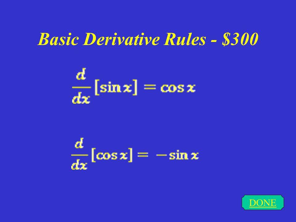 Basic Derivative Rules - $200 DONE