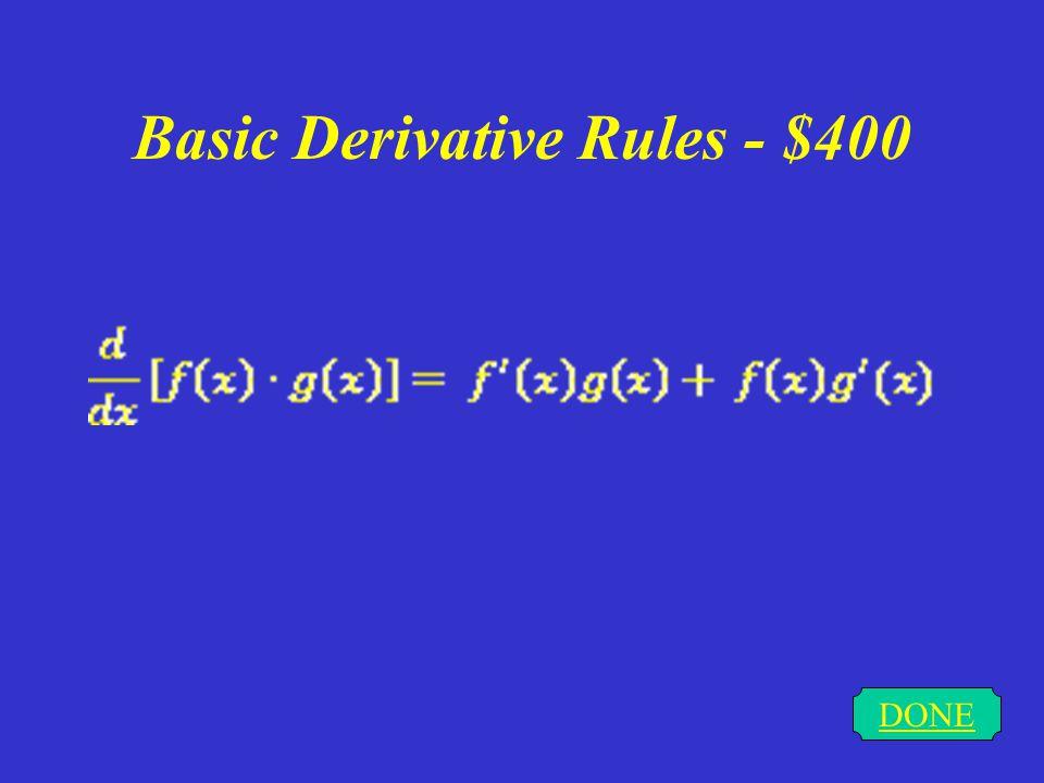 Basic Derivative Rules - $300 DONE