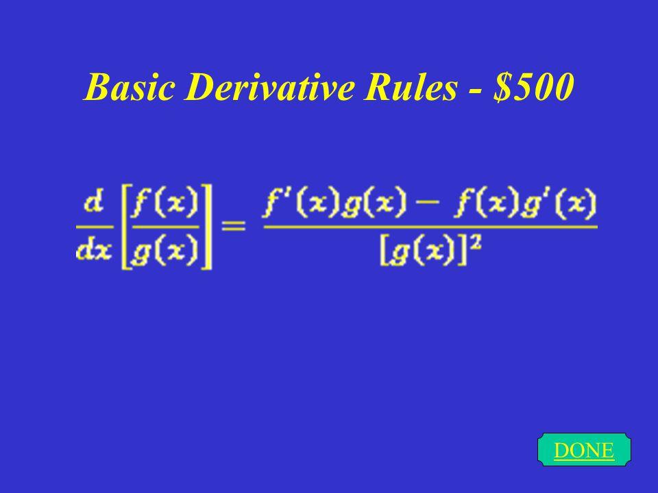 Basic Derivative Rules - $400 DONE
