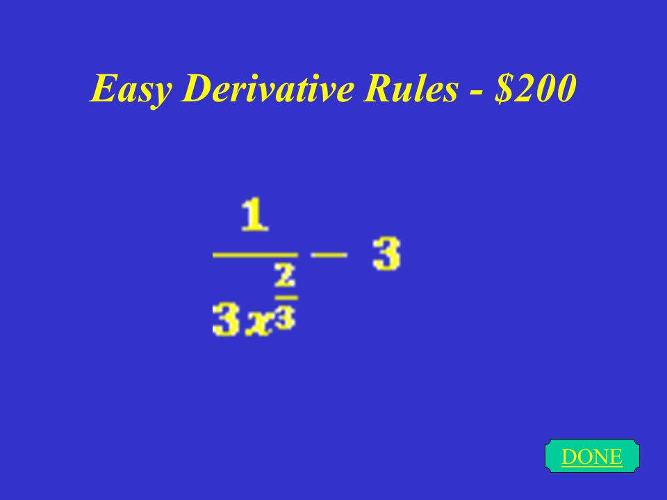 Easy Derivative Rules - $100 DONE 0