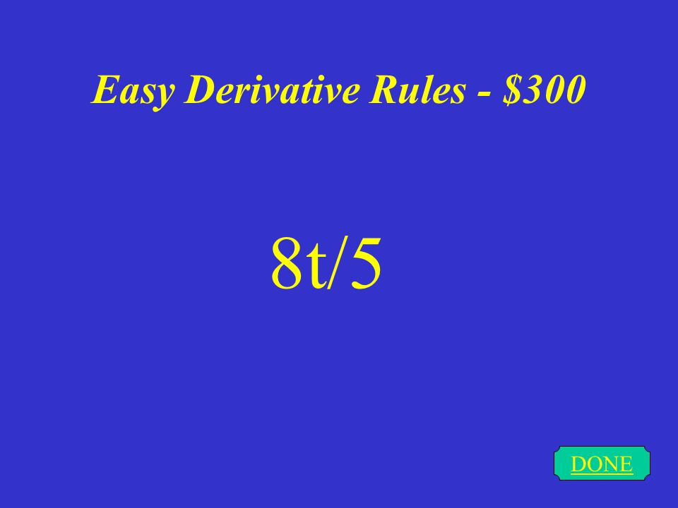 Easy Derivative Rules - $200 DONE