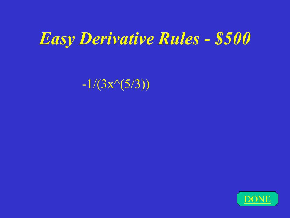 Easy Derivative Rules - $400 DONE