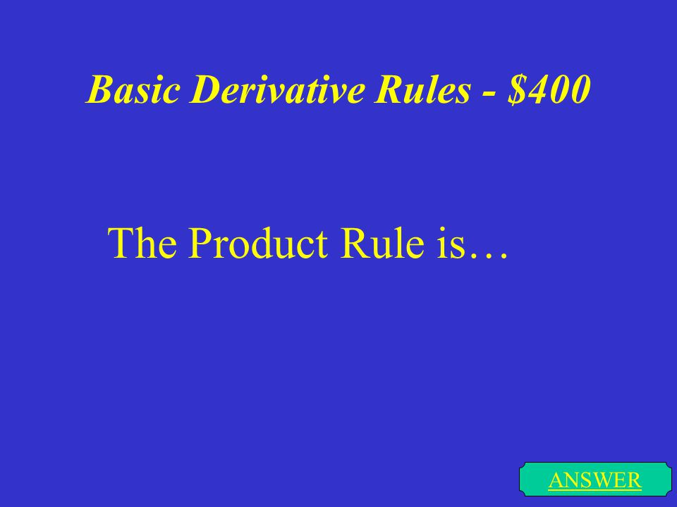 Basic Derivative Rules - $300 ANSWER The Sine and Cosine Rules are…