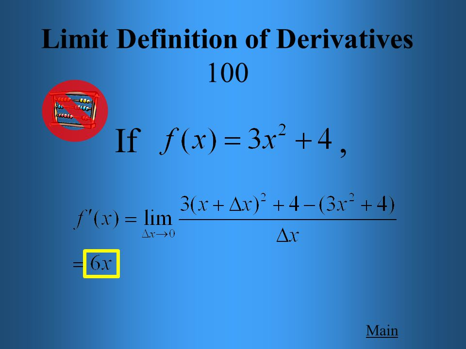 Main Get Answer Limit Definition of Derivatives 100 Use the limit definition for derivatives to find the derivative of.