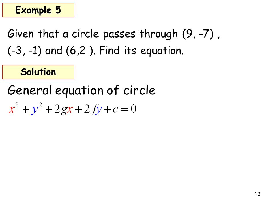 Given that a circle passes through (9, -7), (-3, -1) and (6,2 ).
