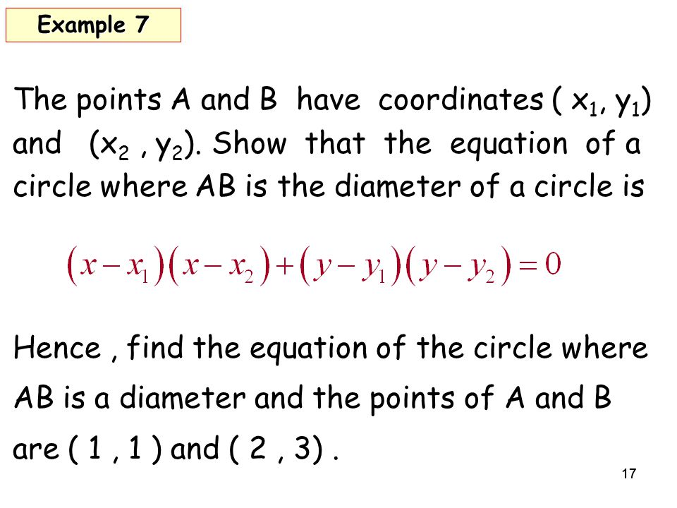 17 The points A and B have coordinates ( x 1, y 1 ) and (x 2, y 2 ).