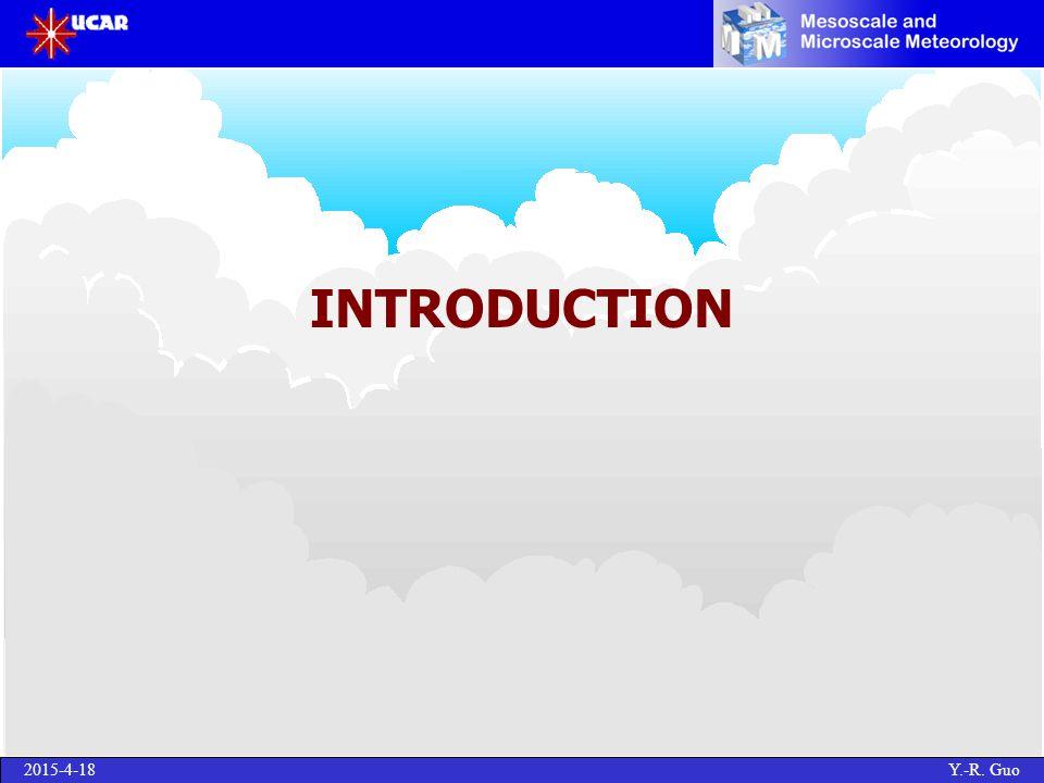2015-4-18 Y.-R. Guo INTRODUCTION