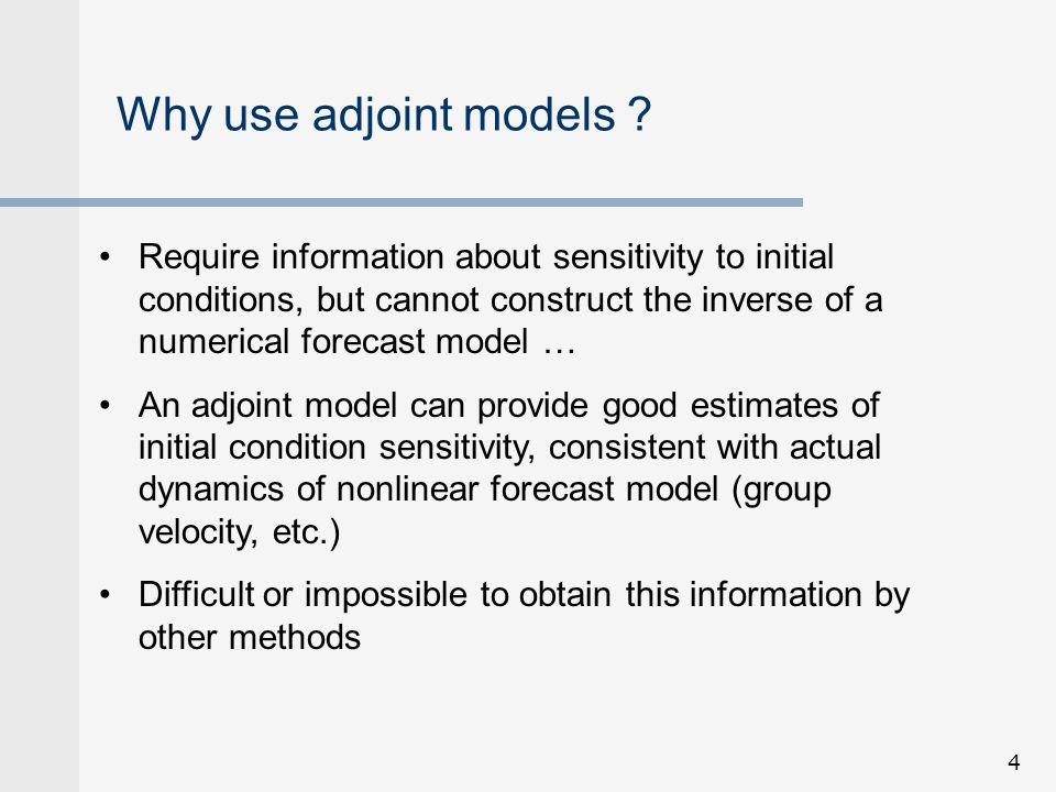 15 Adjoint sensitivity example Navy COAMPS model