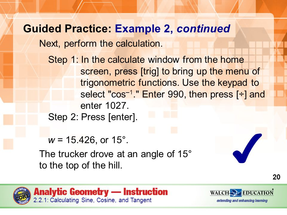 Guided Practice: Example 2, continued Next, perform the calculation.
