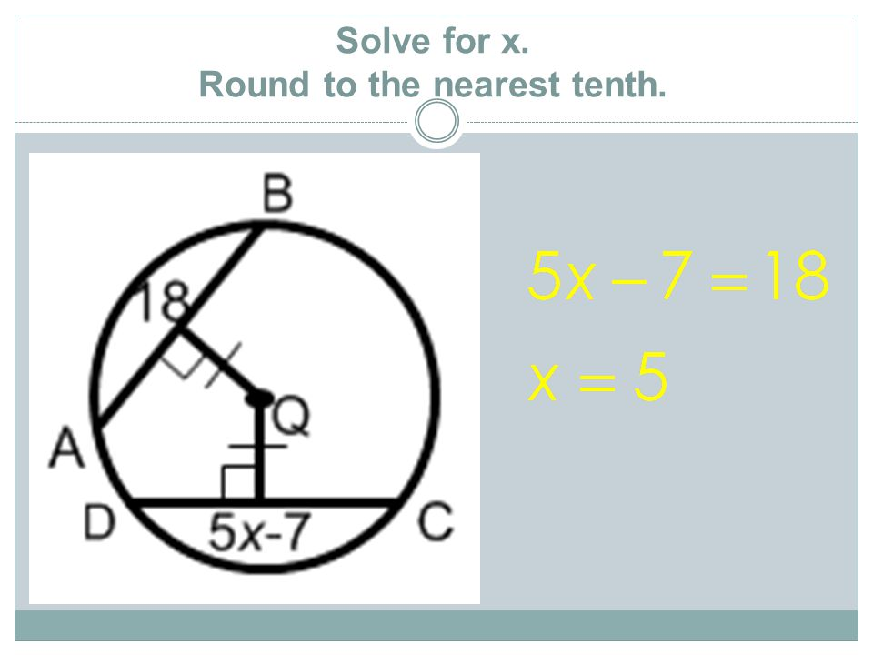 Solve for x. Round to the nearest tenth.