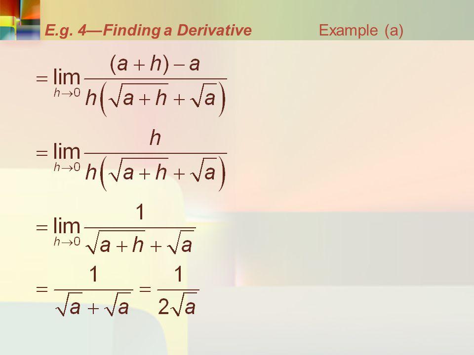 E.g. 4—Finding a Derivative Example (a)