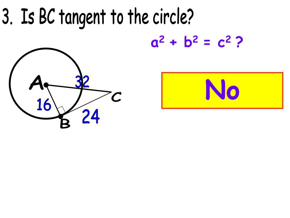 No a 2 + b 2 = c 2 ?